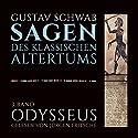 Odysseus (Die Sagen des klassischen Altertums Band 3, Buch 2-3) Hörbuch von Gustav Schwab Gesprochen von: Jürgen Fritsche