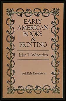 Early American Books & Printing, Winterich, John T.