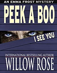 (FREE on 11/12) Peek A Boo I See You by Willow Rose - http://eBooksHabit.com