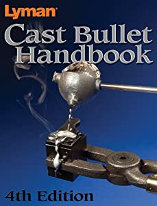Lyman Cast Bullet Handbook 4Th Edition
