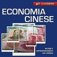 Economia cinese Audiobook by Andrea Lattanzi Barcelò Narrated by Elena De Bertolis