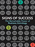 img - for Signs of Success: The Remarkable Power of Business Astrology book / textbook / text book