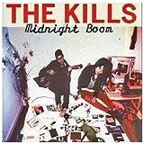 echange, troc The Kills - Midnight Boom