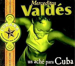 Merceditas Valdés - Un Aché Para Cuba - Amazon.com Music