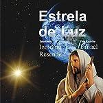 Estrela de luz [Star of Light]   Izoldino Resende