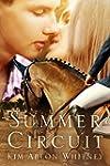 Summer Circuit (The Show Circuit -- B...