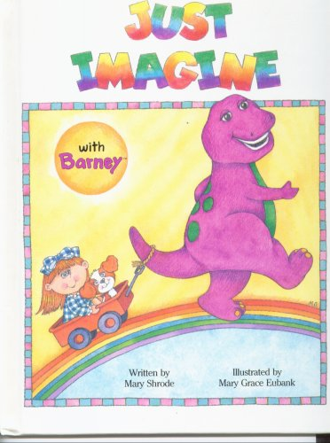 Image for Just Imagine with Barney