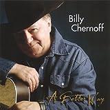 Billy Chernoff Better Way