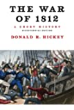 The War of 1812, A Short History