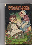 Raggedy Anns Wishing Pebble published by Volland