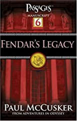 Fendar's Legacy (Passages 6: From Adventures in Odyssey)