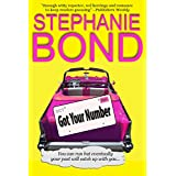 Got Your Number (a humorous romantic mystery) ~ Stephanie Bond