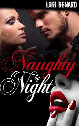 Loki Renard - Naughty By Night