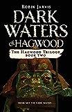 Dark Waters of Hagwood (Hagwood Trilogy)