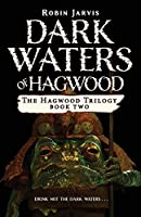 Dark Waters of Hagwood (Hagwood Trilogy)