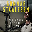 We Shall Inherit the Wind: Varg Veum (       UNABRIDGED) by Gunnar Staalesen Narrated by Colin Mace
