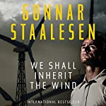 We Shall Inherit the Wind: Varg Veum | Gunnar Staalesen