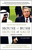 House of Bush, House of Saud: The Secret Relationship Between the World