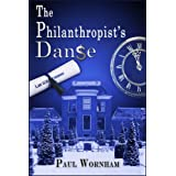 The Philanthropist's Danseby Paul Wornham
