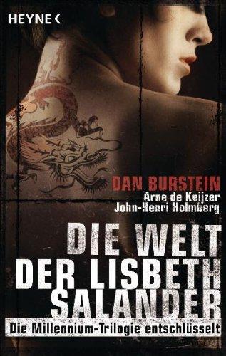 Buchseite und Rezensionen zu 'Die Welt der Lisbeth Salander: Die Millennium-Trilogie entschlüsselt' von Dan Burstein