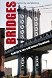 img - for Bridges: Their Engineering and Planning book / textbook / text book
