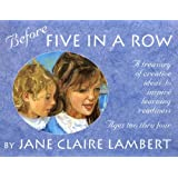 Before Five in a Row: A Treasury of Creative Ideas to Inspire Learning Readiness
