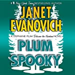 Plum Spooky (       ABRIDGED) by Janet Evanovich Narrated by Lorelei King
