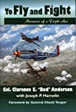 img - for To Fly and Fight: Memoirs of a Triple Ace book / textbook / text book