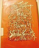 The Testing Tree Poems By Stanley Kunitz