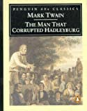 The Man that Corrupted Hadleyburg (Classic, 60s) (0146001869) by Twain, Mark