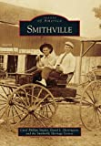 img - for Smithville, TX (IMG) (Images of America (Arcadia Publishing)) book / textbook / text book