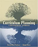 img - for Curriculum Planning: A Contemporary Approach (7th Edition) 7th edition by Parkay, Forrest W., Hass, C. Glenn (1999) Paperback book / textbook / text book