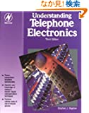 Understanding Telephone Electronics, Third Edition