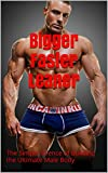 Bigger Faster Leaner: Weight Training - The Simple Science of Building the Ultimate Male Body (The Strength Training, Weight Training Guide, and Diet to build muscle Book)