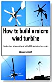 How to build a micro wind turbine
