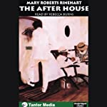The After House | Mary Roberts Rinehart