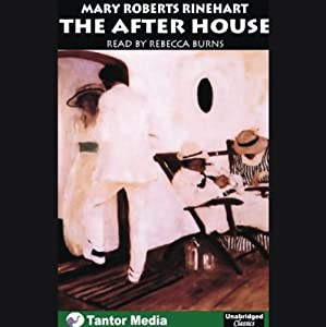The After House | [Mary Roberts Rinehart]