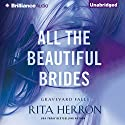 All the Beautiful Brides: Graveyard Falls Hörbuch von Rita Herron Gesprochen von: Eric G. Dove