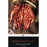 The Home and the World (Penguin Classics) ~ Rabindranath Tagore