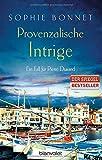 Image de Provenzalische Intrige: Ein Fall für Pierre Durand (Die Pierre Durand Bände, Band 3)