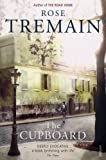 THE CUPBOARD (0099284170) by ROSE TREMAIN