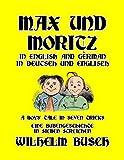 Max und Moritz: In English and German / In Deutsch und Englisch