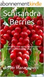 Schisandra Berries: A Powerful and Am...