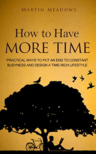 How To Have More Time by Martin Meadows ebook deal