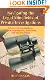 Navigating The Legal Minefield of Private Investigations