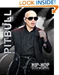 Pitbull (Hip-Hop Biographies)