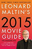 Leonard Maltins 2015 Movie Guide: The Modern Era (Leonard Maltins Movie Guide)