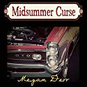 Midsummer Curse (       UNABRIDGED) by Megan Derr Narrated by Paul Morey