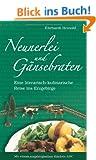 Neunerlei und G�nsebraten: Eine literarisch-kulinarische Reise ins Erzgebirge. Mit einem erzgebirgischen K�chen-ABC