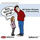 Papa, Kevin hat gesagt... Hörspiel von Tom Peuckert, Samir Nasr, Regine Ahrem Gesprochen von: Bastian Pastewka, Mia Carla Oehring
